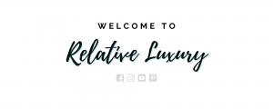 Relative Luxury
